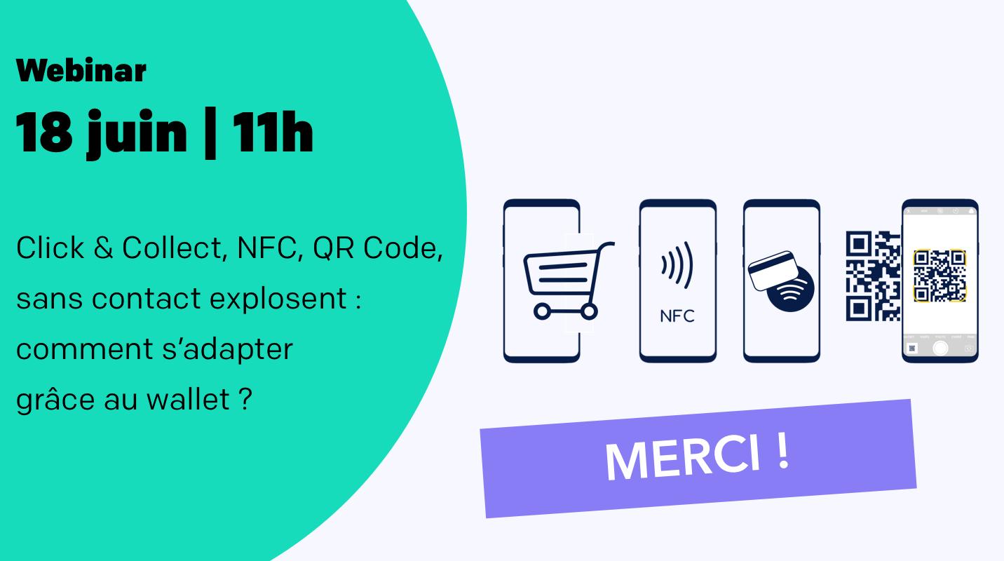 Débrief de notre webinar Click & Collect, NFC, QR Code, Sans Contact