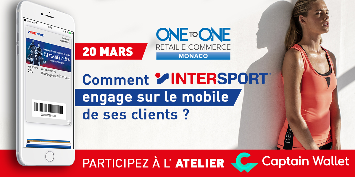 Intersport témoignera sur la solution des wallet mobile au One to one de Monaco !