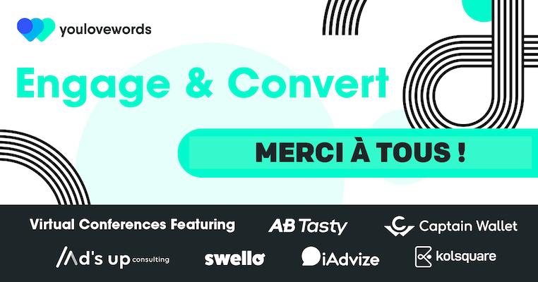 Webinar Engage & Convert : ce qu'il faut retenir